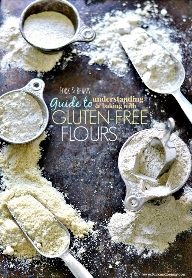 Fork & Beans Guide to Gluten Free flours