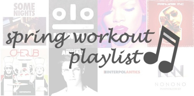spring workout playlist